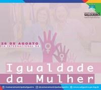 Dia 26 de Agosto - Dia Internacional da Igualdade da Mulher