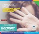 Dia Internacional da Não Violência Contra a Mulher
