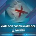 DIGA NÃO PARA A VIOLÊNCIA CONTRA A MULHER!
