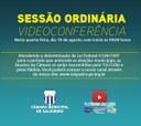 Quarta-feira (19/agosto) tem Sessão Ordinária  da Câmara Municipal de Salgueiro, por Vídeoconferência, a partir das 09 horas